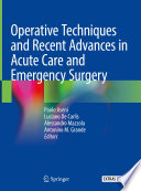 Operative Techniques And Recent Advances In Acute Care And Emergency Surgery Book PDF