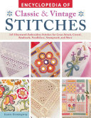 Encyclopaedia of Classic   Vintage Stitches