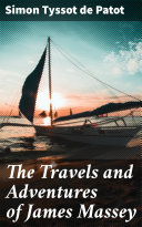 Pdf The Travels and Adventures of James Massey