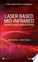 Laser based Mid infrared Sources and Applications Book