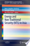Energy and Non Traditional Security  NTS  in Asia Book