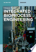 Integrated Bioprocess Engineering Book