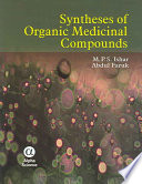 Syntheses of Organic Medicinal Compounds
