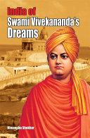 India of Swami Vivekananda   s Dream India