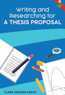 Writing and Researching for A Thesis Proposal