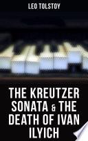 The Kreutzer Sonata   The Death of Ivan Ilyich Book