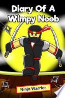 Diary of a Wimpy Noob: Ninja Warrior