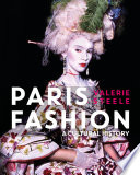 Cover of Paris Fashion: A Cultural History