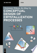 Conceptual Design of Crystallization Processes