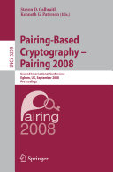 Pairing-Based Cryptography – Pairing 2008: Second ...