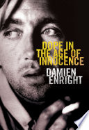 Dope in the Age of Innocence Book