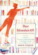 Dear Fahrenheit 451 Book PDF