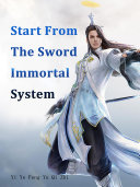 Start From The Sword Immortal System