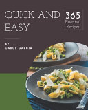 365 Essential Quick And Easy Recipes