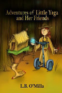 Adventures of Little Yaga and Her Friends ebook
