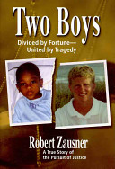 Two Boys  Divided by Fortune  United by Tragedy
