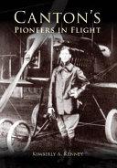 Canton s Pioneers in Flight