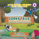 Corky Tails: Tales of a Tailless Dog Named Sagebrush