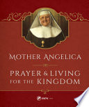 Mother Angelica on Prayer