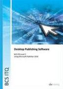 Bcs Level 2 Itq Desktop Publishing Software Using Microsoft Publisher 2010