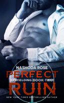 Perfect Ruin (Unyielding, #2) Book