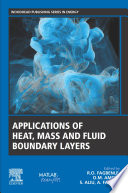 Applications of Heat, Mass and Fluid Boundary Layers