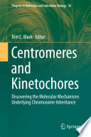 Centromeres and Kinetochores Book