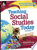 Teaching Social Studies Today 2nd Edition