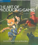 The Art of Producing Games