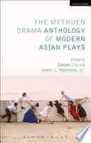 The Methuen Drama Anthology of Modern Asian Plays