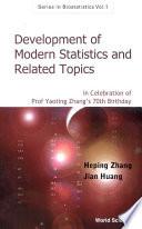 Development of Modern Statistics and Related Topics