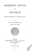 Hebrew Idyls and Dramas