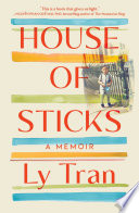 link to House of sticks : a memoir in the TCC library catalog