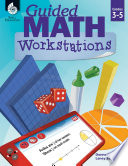 Guided Math Workstations Grades 3 5