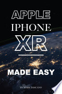 Apple Iphone Xr  Made Easy Book