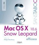 Mac OS X Snow Leopard efficace [Pdf/ePub] eBook