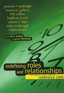 Redefining Roles and Relationships