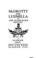 McGrotty and Ludmilla  Or  The Harbinger Report Book PDF