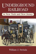 Underground Railroad in New Jersey and New York