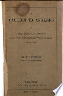 A Caution to Anglers; Or, 'The Practical Angler'