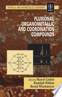 Fluxional Organometallic and Coordination Compounds Book