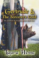 Gertrude   The Sorcerer s Gold
