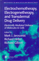 Electrochemotherapy  Electrogenetherapy  and Transdermal Drug Delivery