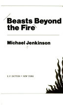 Beasts Beyond the Fire