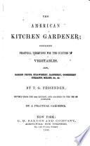 The American Kitchen Gardener Book
