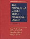 The Molecular and Genetic Basis of Neurological Disease