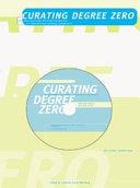 Curating degree zero