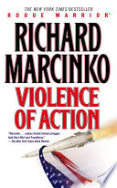 """Violence of Action"" by Richard Marcinko"