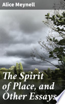 The Spirit of Place  and Other Essays
