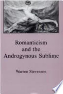 Romanticism and the Androgynous Sublime